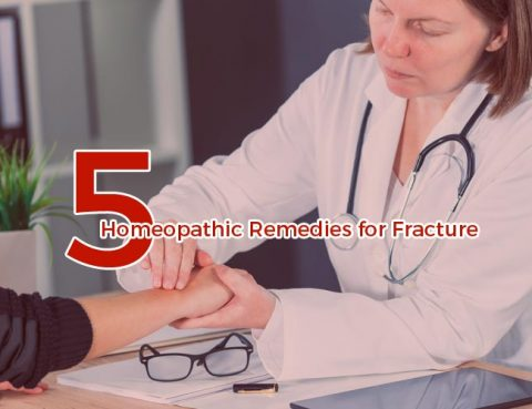 Top 5 Homeopathic Remedies for Fracture
